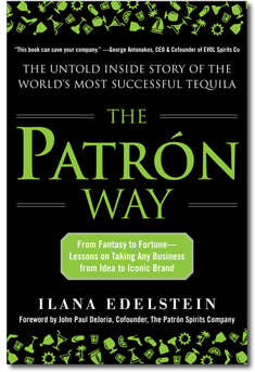 the patron way, tequila, ilana edelstein